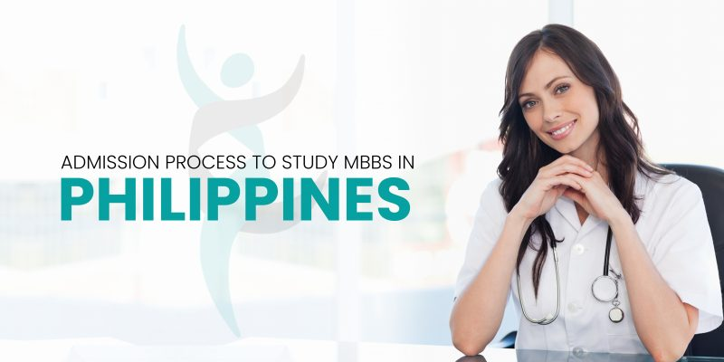 Admission Process to Study MBBS in Philippines | Study MBBS in Philippines