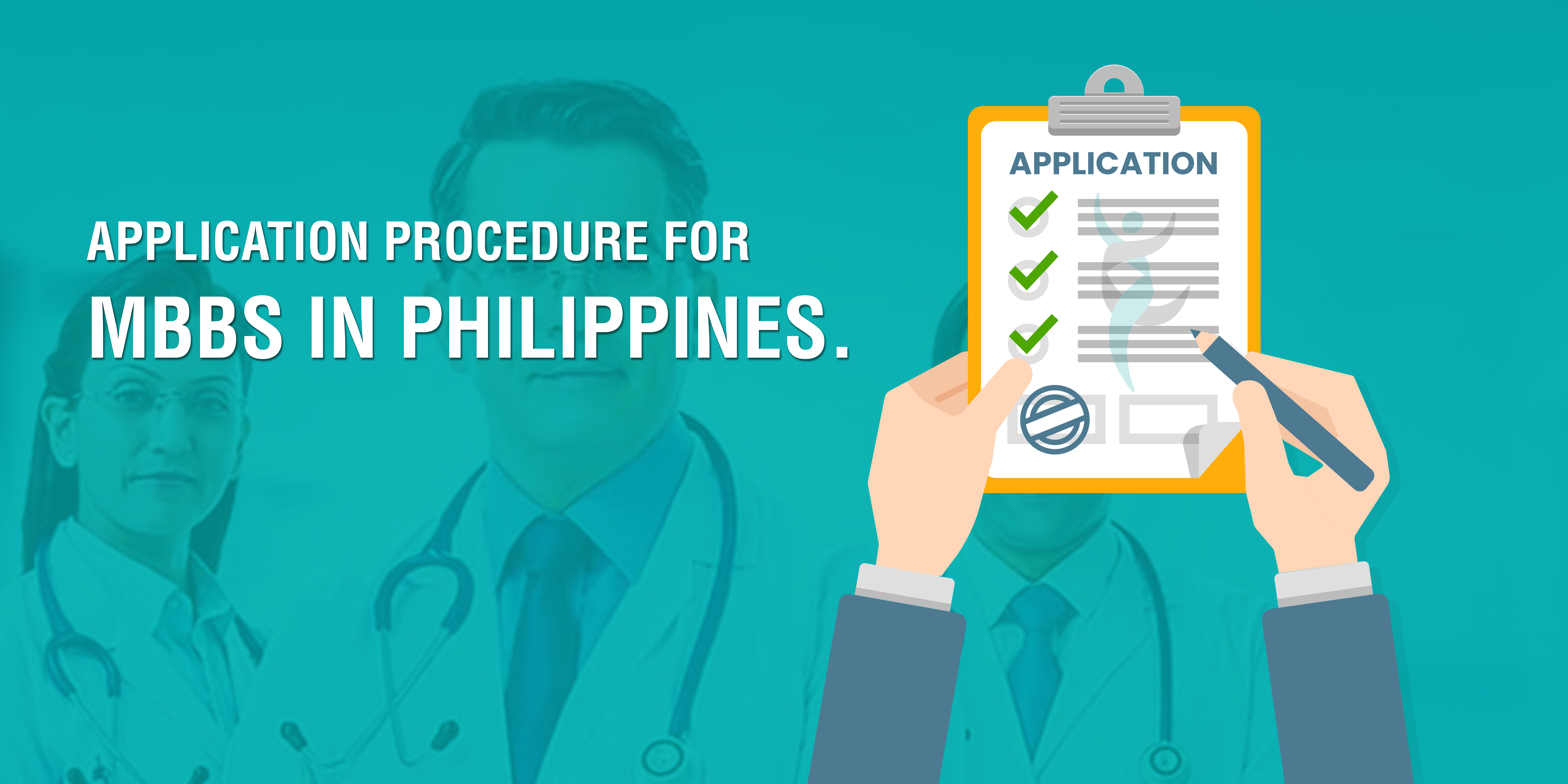 Application Procedure for MBBS in Philippines.   Study MBBS in philippines